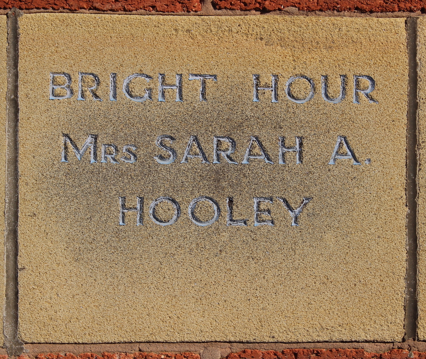 Memorial stone laid by Mrs Sarah A Hooley